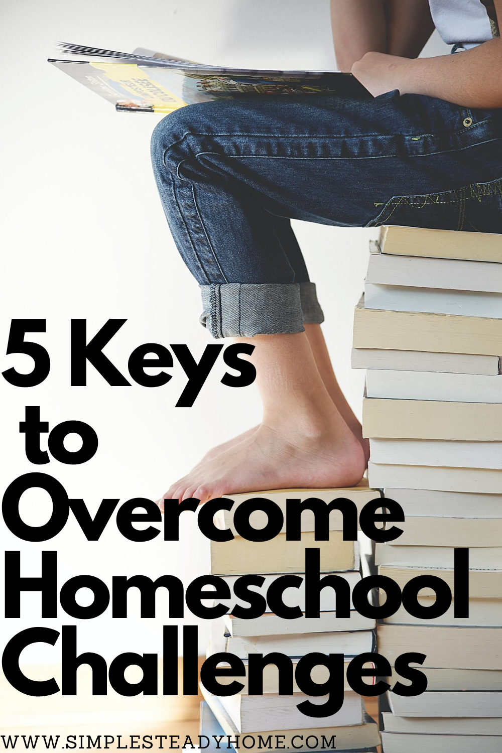 5 keys to overcome homeschool challenges
